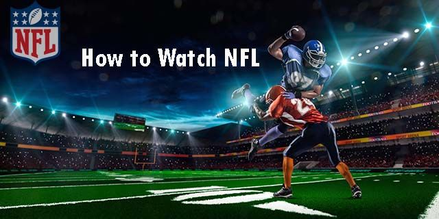 How to Stream Every NFL Game Live, Without Cable